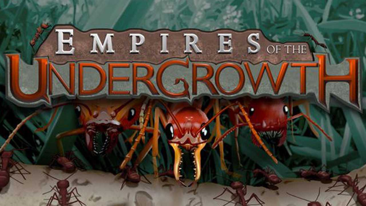 Empires of the Undergrowth [1.38 GB]