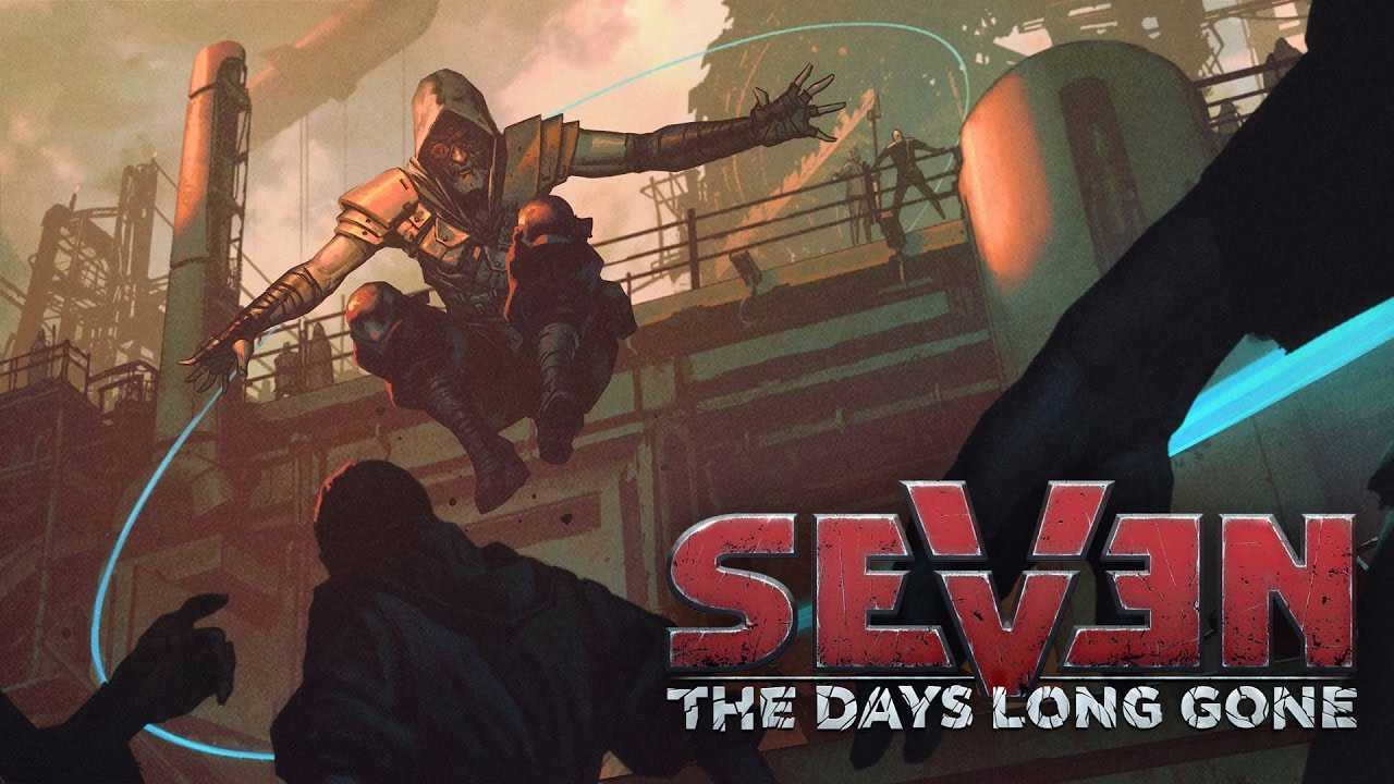 Seven: The Days Long Gone [3.3 GB]